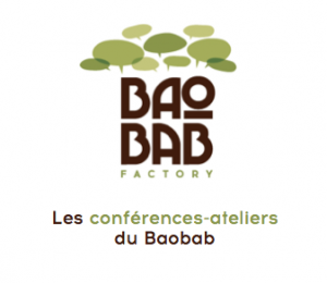 Conférences ateliers Baobab Factory